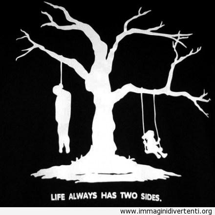 La vita ha sempre due facce immaginidivertenti.org