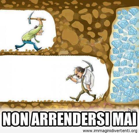 Non arrendersi mai immaginidivertenti.org