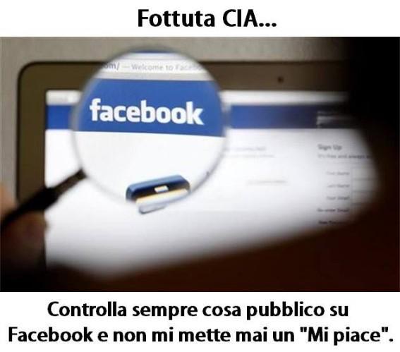 Fottuta CIA, controlla sempre cosa pubblico su Facebook immaginidivertenti.org